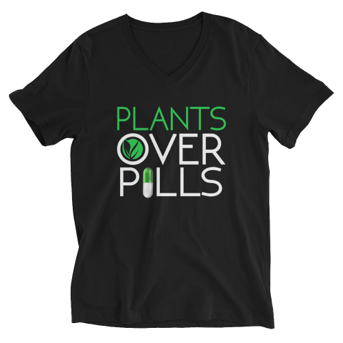 Plants Over Pills Shirt V-Neck Shirts