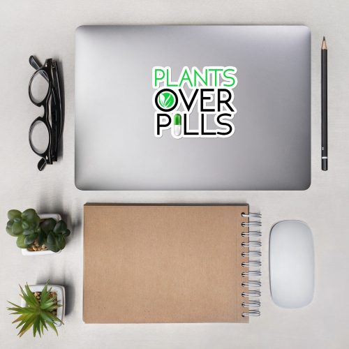 Plants Over Pills Stickers
