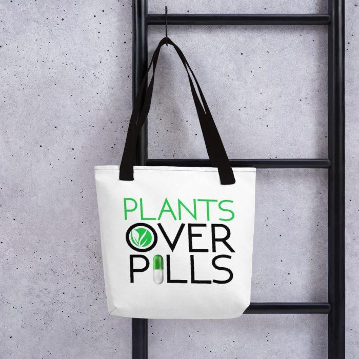 Plants Over Pills Tote Bag