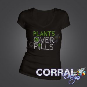 Plants Over Pills Bling T-Shirt