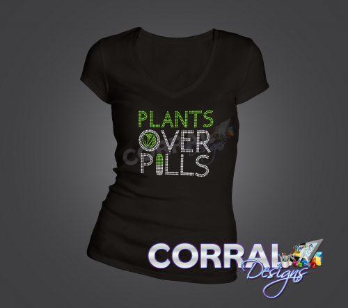 Plants Over Pills Bling T-Shirt