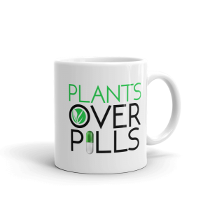 Plants Over Pills Coffee Mug