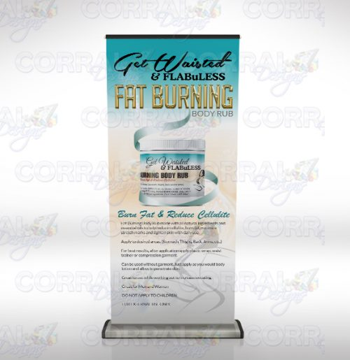 Get Waisted and Flabuless Banner Stand