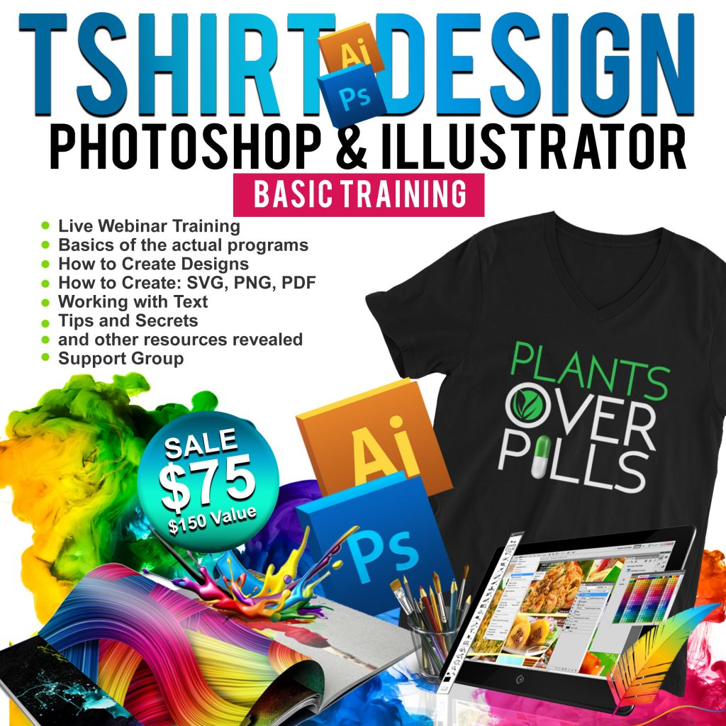 TSHIRT DESIGN CLASS WITH PHOTOSHOP AND ILLUSTRATOR